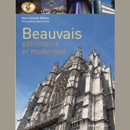Beauvais, patrimoine et modernité