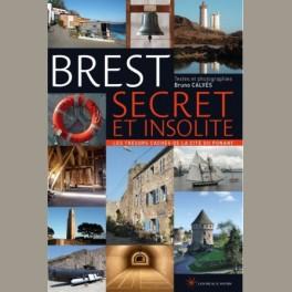 Brest, secret et insolite